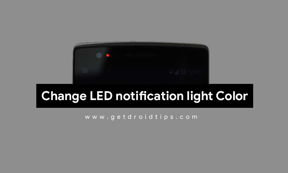 How to change the color of the LED notification light on any device