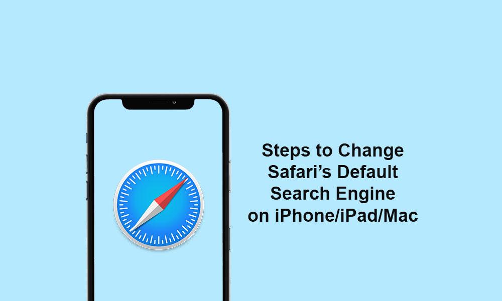How to Change Safari's Default Search Engine on iPad/iPhone/Mac
