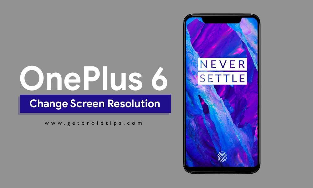Cómo cambiar la resolución de pantalla en OnePlus 6