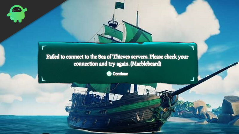 How to Fix Sea of Thieves Marblebeard Error Code?