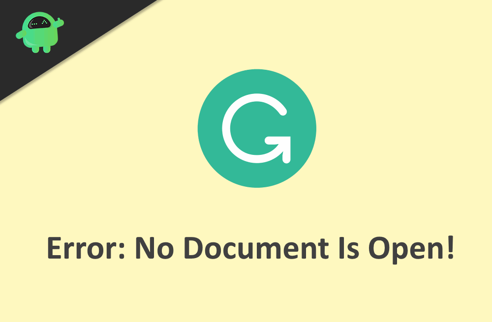 How To Fix Grammarly Error No Document Is Open Or Detected