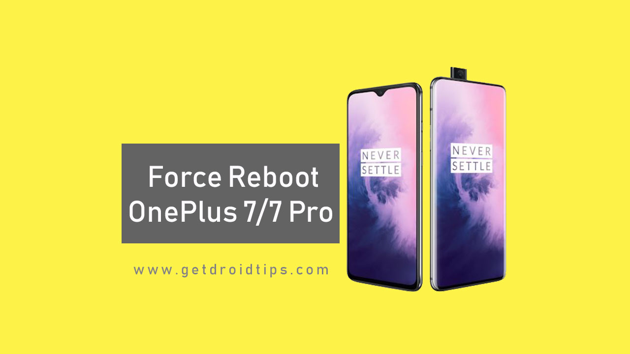 How to force reboot OnePlus 7 and 7 Pro