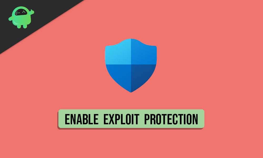 How To Enable Exploit Protection Feature in Windows 10