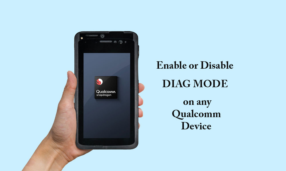 How to Enable Or Disable Diag Mode on Qualcomm device using ADB [Works on Vivo, Xiaomi, Oppo and more]