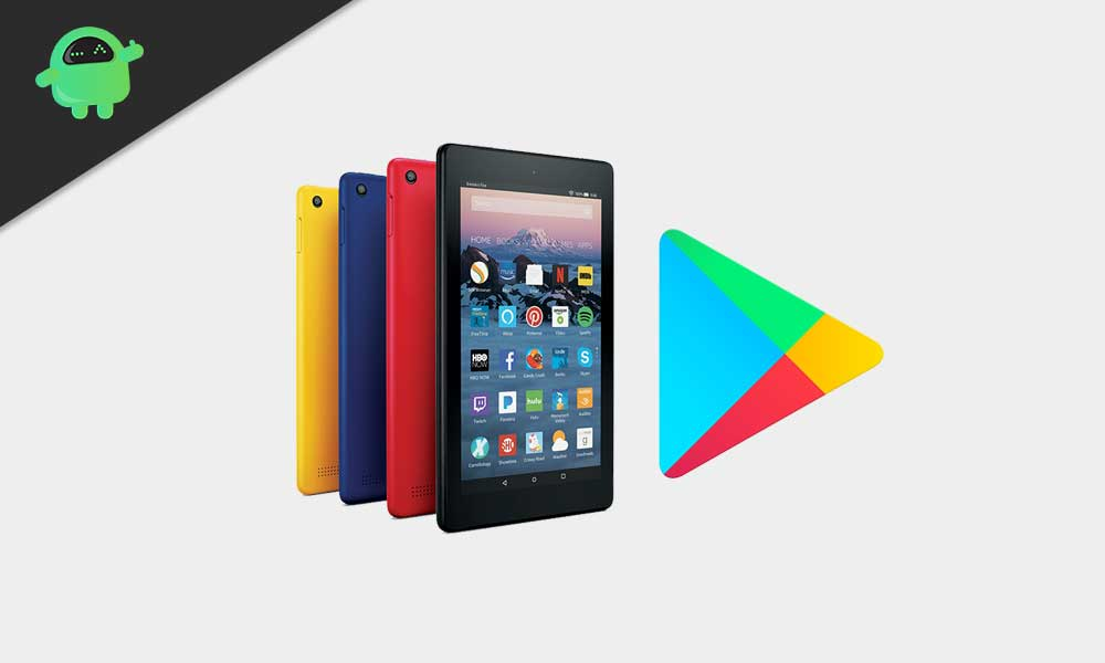 How to Install Google Play store on a Kindle Fire to enjoy more apps