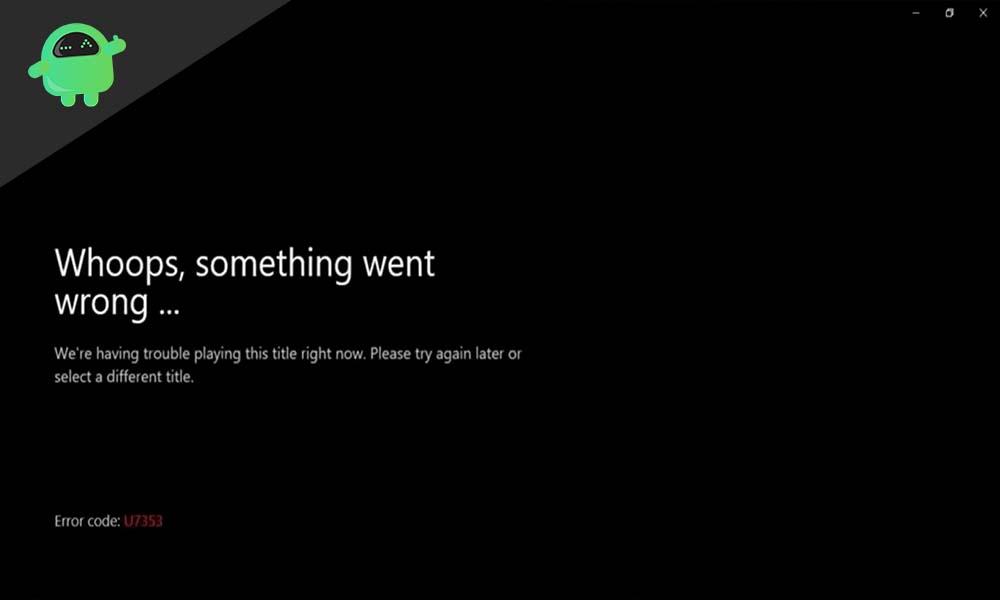 Cómo reparar el error U7353 de Netflix en Windows 10