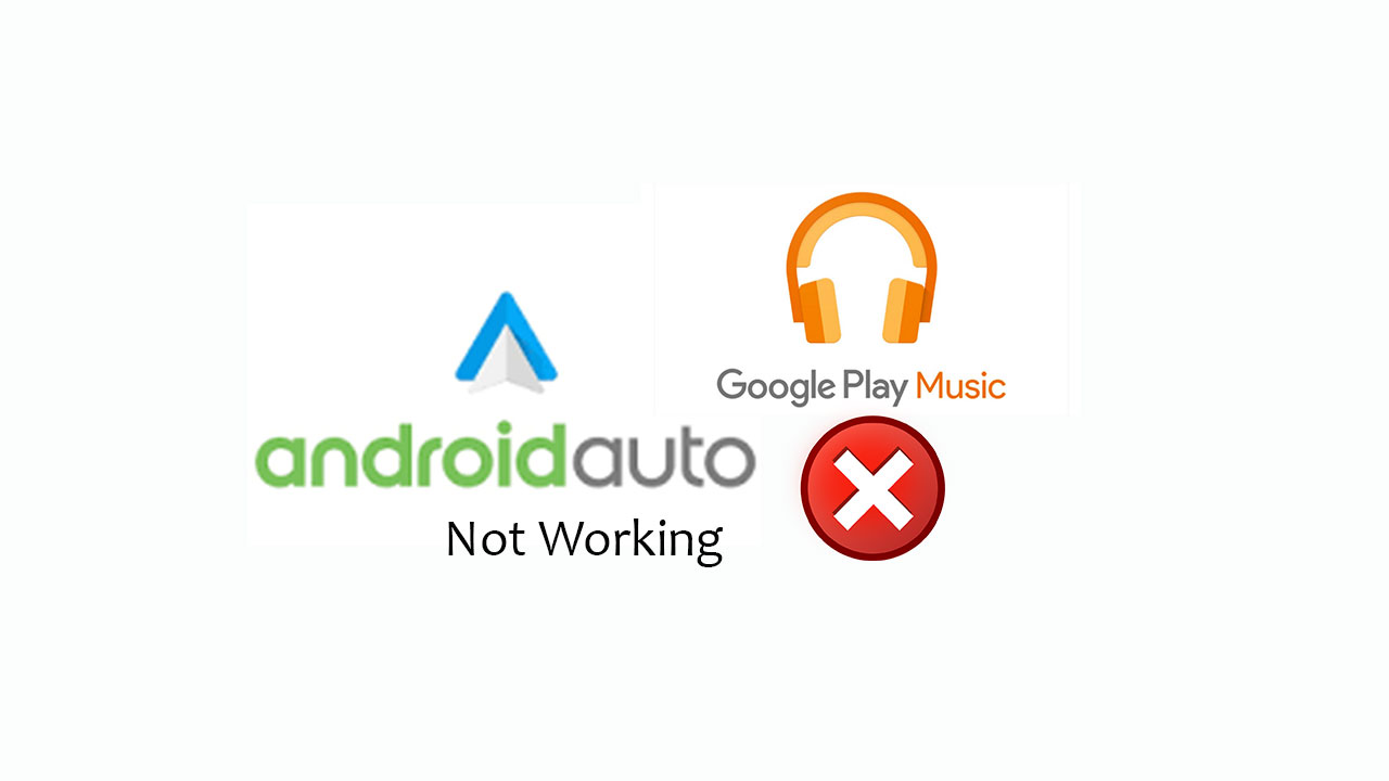How to Fix Android Auto error: Google Play Music doesn