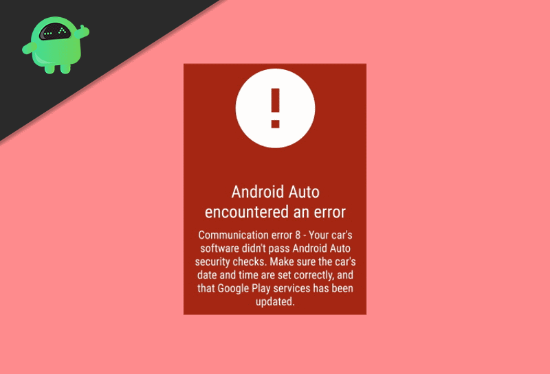 How to Fix Communication Error 8 in Android Auto