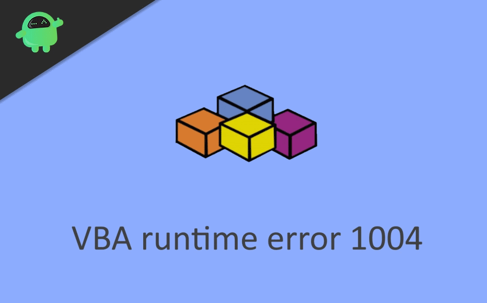 How to Fix VBA runtime error 1004?