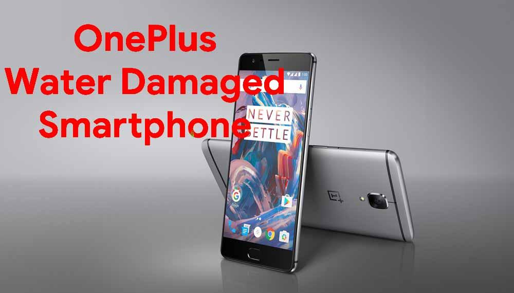 Cómo reparar el teléfono inteligente OnePlus dañado por el agua [Quick Guide]