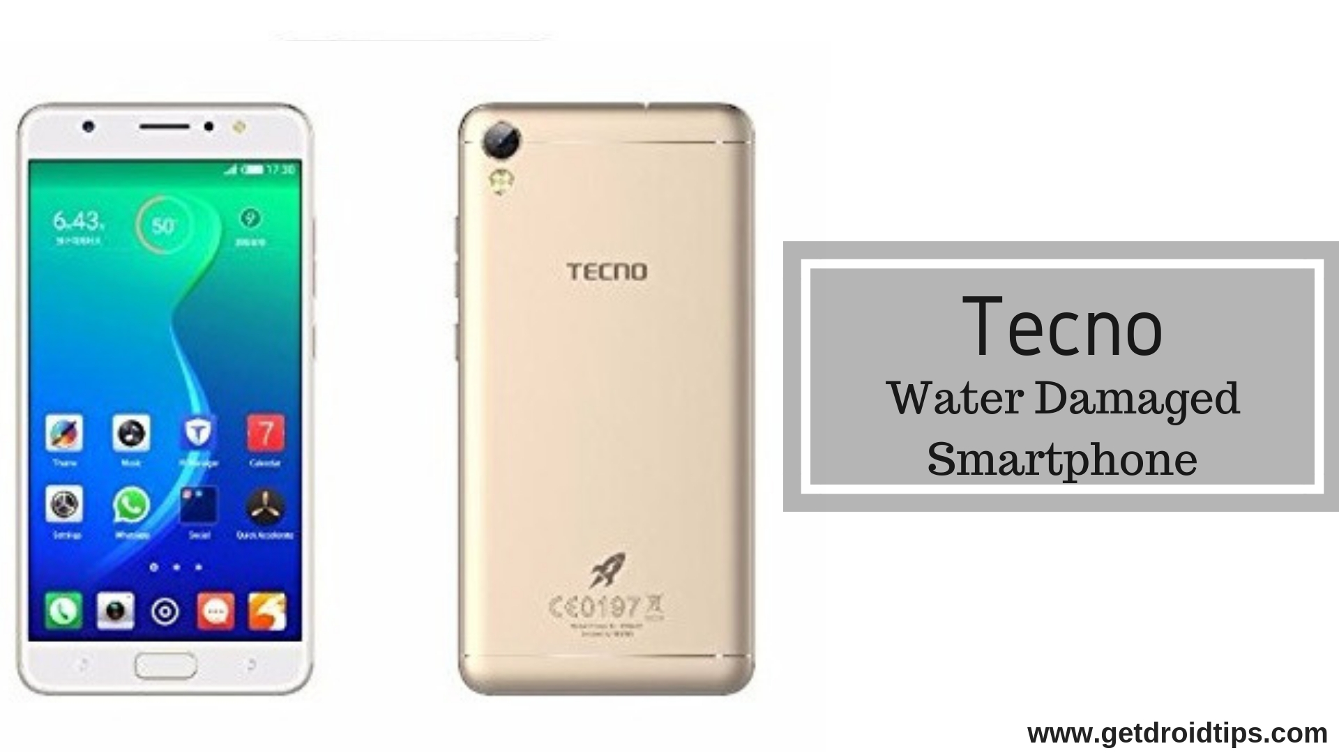 How To Fix Tecno Water Damaged Smartphone [Quick Guide]
