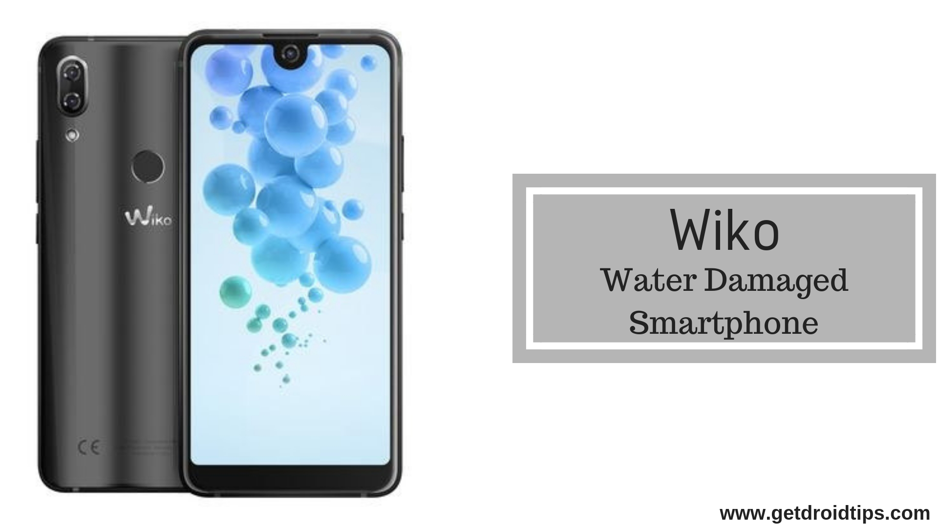 How To Fix Wiko Water Damaged Smartphone [Quick Guide]