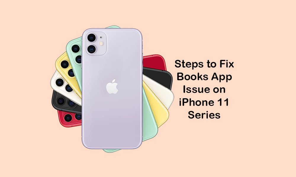 How to fix iBooks or Apple Books not working on Apple iPhone 11/11 Pro/11 Pro Max