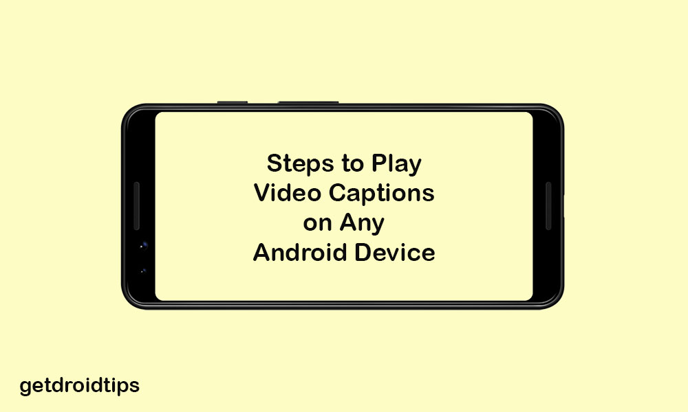 How to Play Video with Captions/Subtitles on any Android device