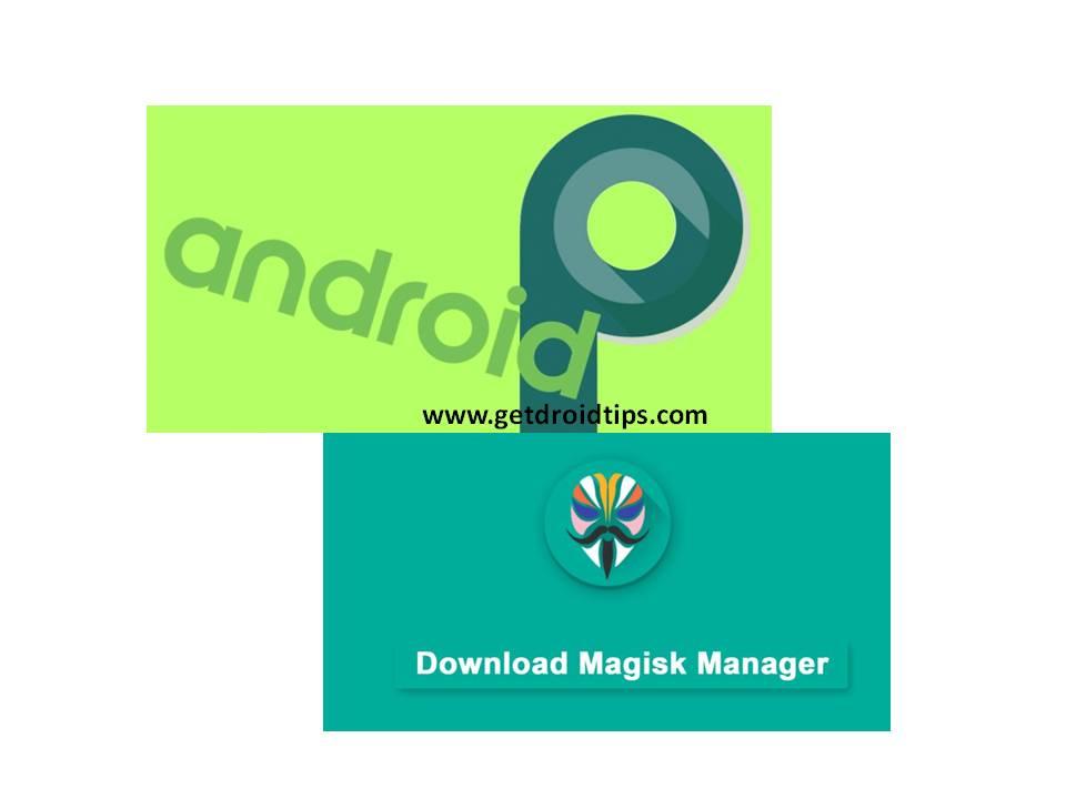 Cómo rootear Android Pie 9.0 en cualquier teléfono inteligente usando Magisk Manager