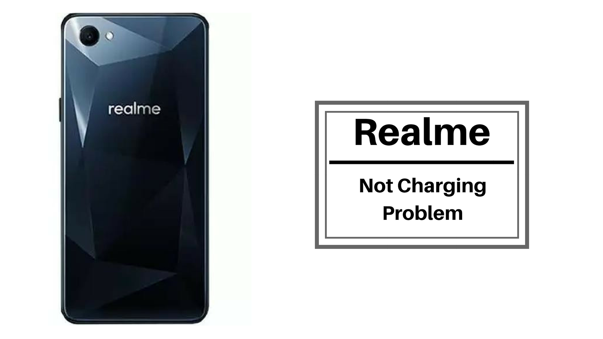 How To Fix the Realme Not Charging Problem [Troubleshoot]