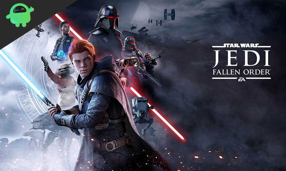How to Fix Star Wars Jedi Fallen Order Crashing issue or PC Restarts Randomly