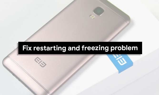 Cómo solucionar el problema de reinicio y congelación en Elephone