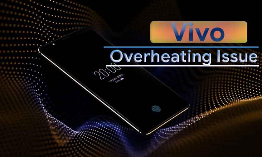 overheating vivo
