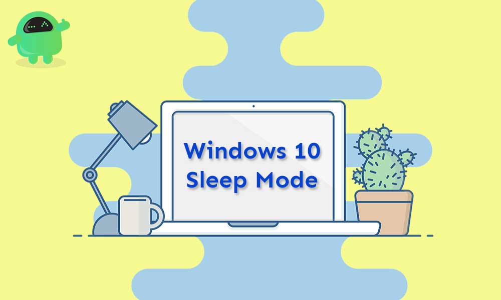How to Fix Windows 10 Sleep Mode Not Working issue