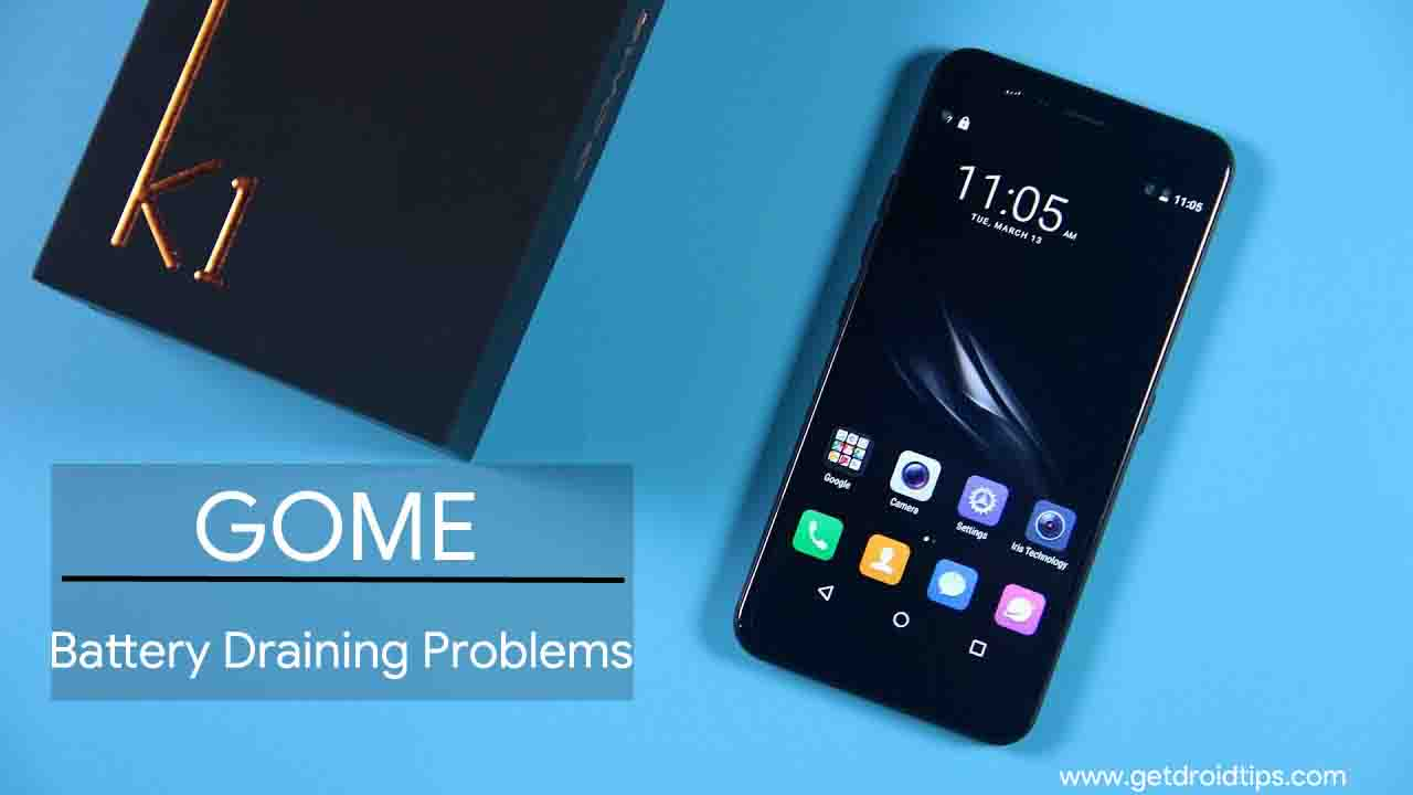 How Fix Gome Battery Draining Problems - Troubleshooting and Fixes