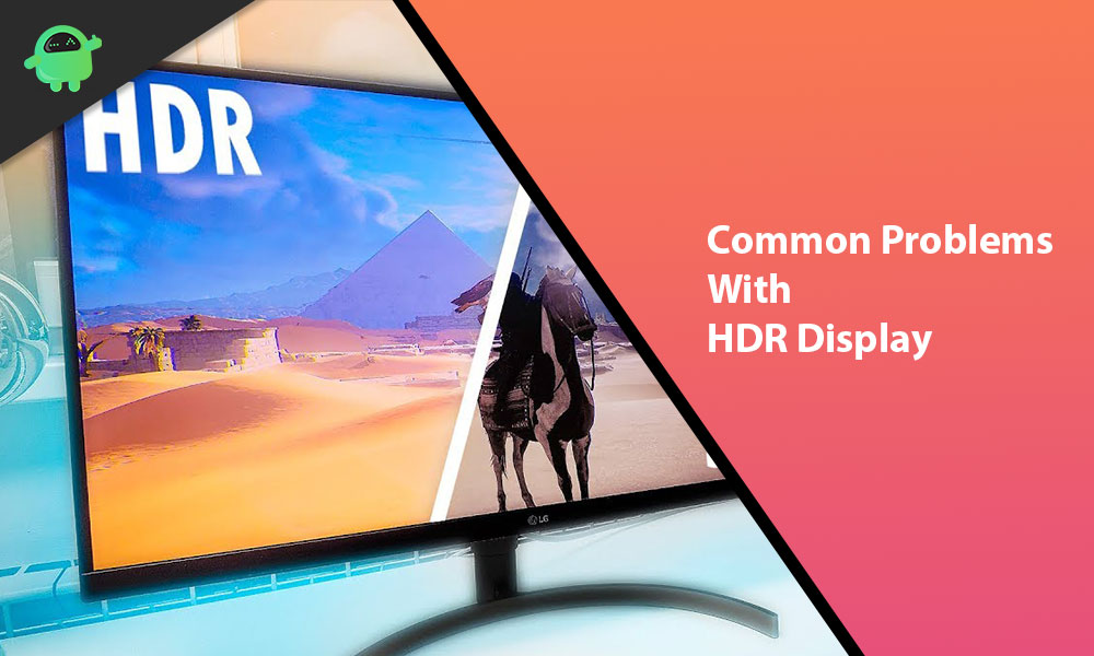 How to Fix Common Problems with HDR Display on Windows 10