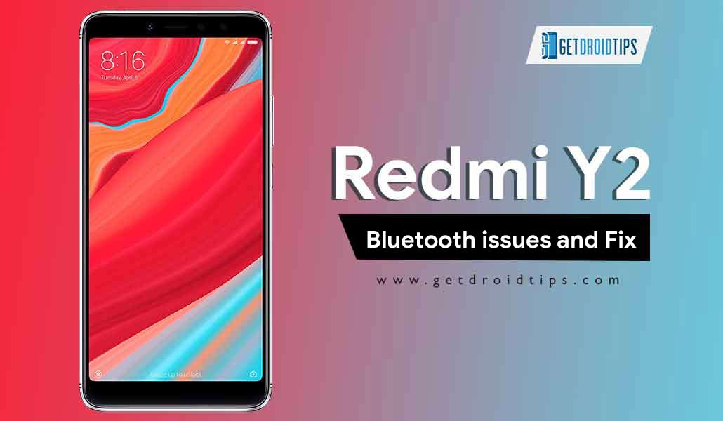 How to fix Xiaomi Redmi Y2 Bluetooth issues and solve pairing problem