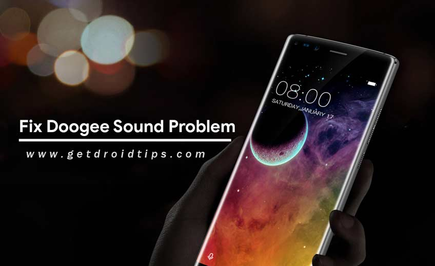 How to quickly Fix Sound problems in Doogee smartphones