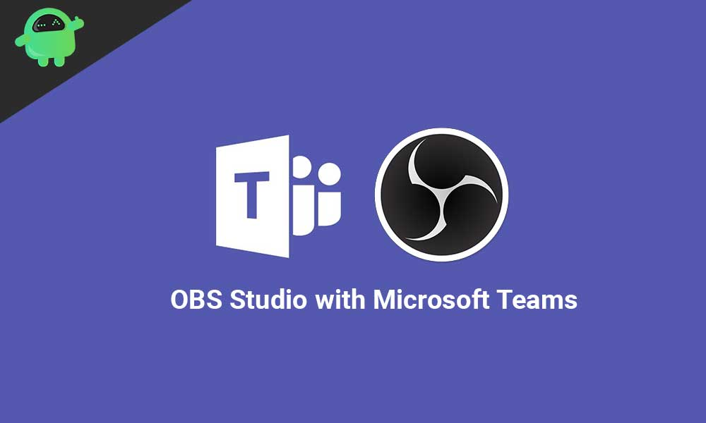 How to Use OBS Studio with Microsoft Teams to Stream to YouTube, LinkedIn and Facebook