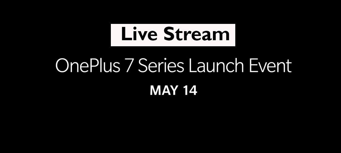Cómo ver el lanzamiento de OnePlus 7 Series en vivo
