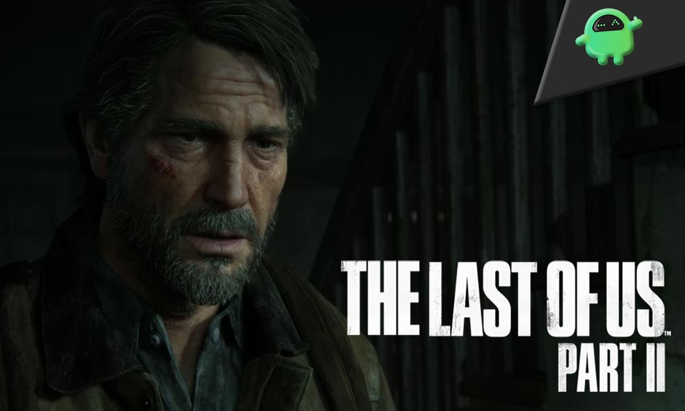 Beginner Tips For The Last of Us 2: Complete Guide