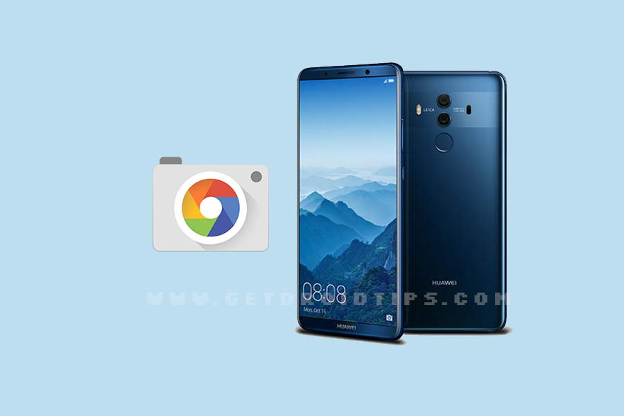 Download Google Camera for Huawei Mate 10/10 Pro with HDR+/Night Sight [GCam v6.1]