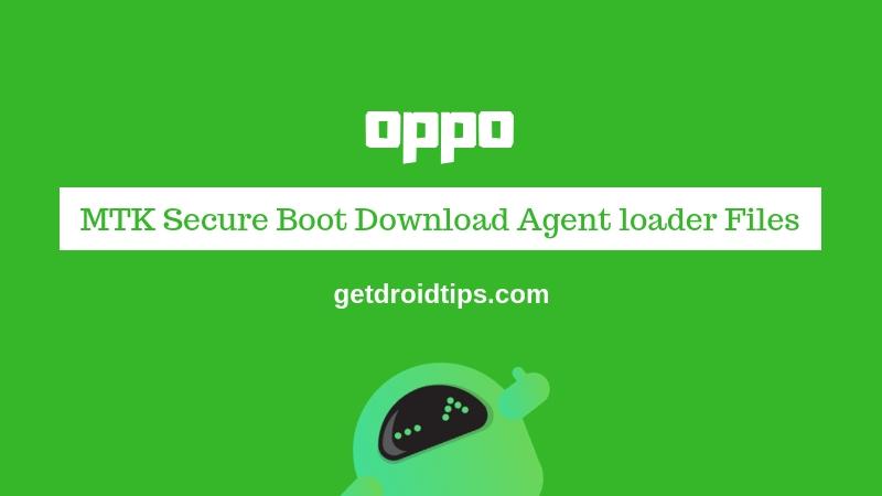 Download Oppo MTK Secure Boot Download Agent loader Files [MTK DA]