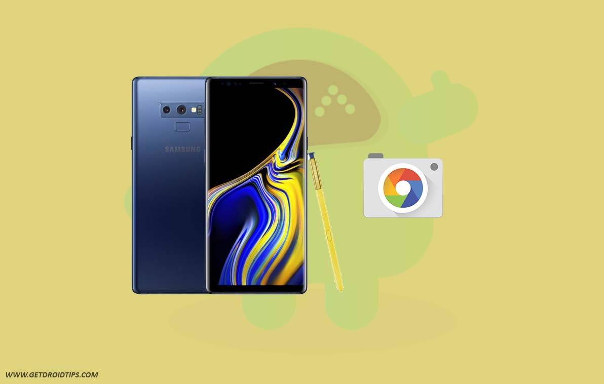 Download Google Camera for Galaxy Note 9 with HDR+/Night Sight [GCam v6.1]
