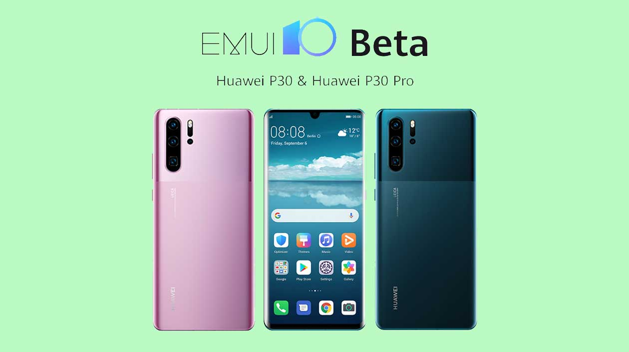 Download and install Android 10 based EMUI 10 on Huawei P30 Pro