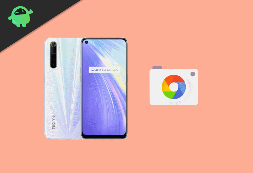 Download and Install Google Camera or GCam Mod on Realme 6 and 6 Pro