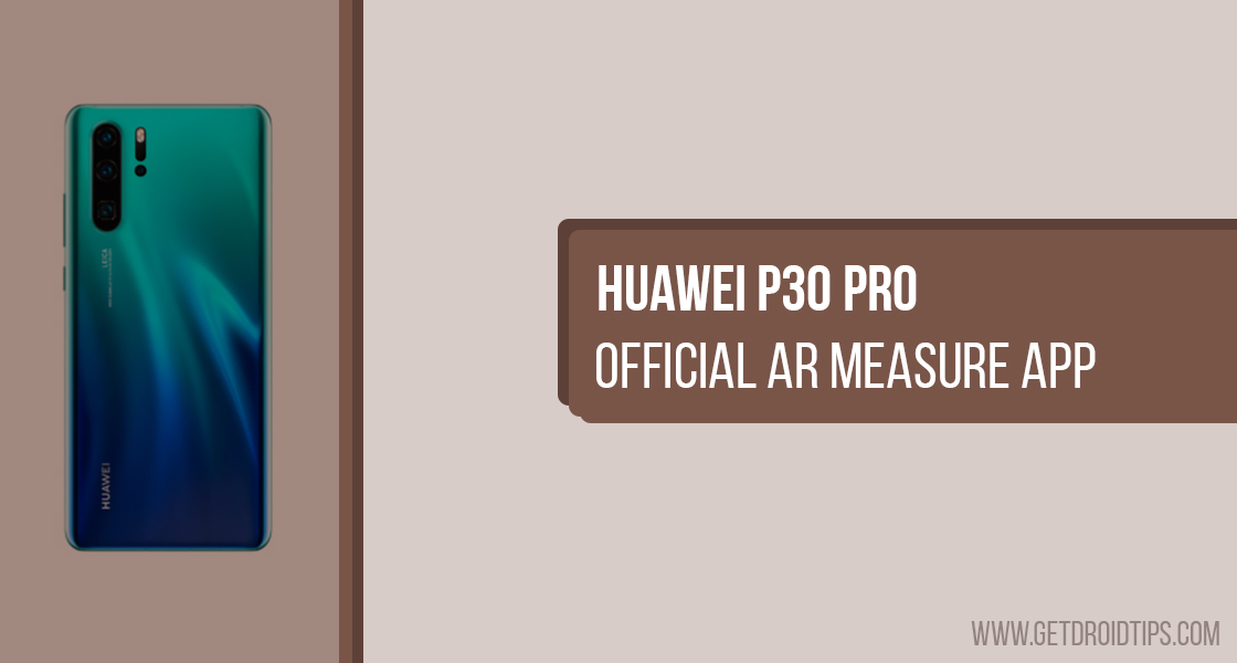 Download and Install Official AR Measure App on Huawei P30 Pro