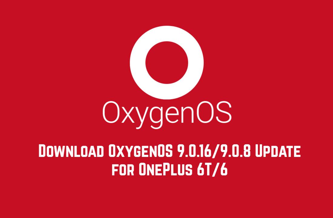 Descargue la actualización OxygenOS 9.0.16 / 9.0.8 para OnePlus 6T / 6: nuevo modo Fnatic y parche de agosto