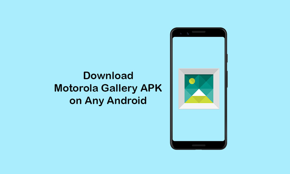 Download Motorola Gallery App for Android Devices [APK]