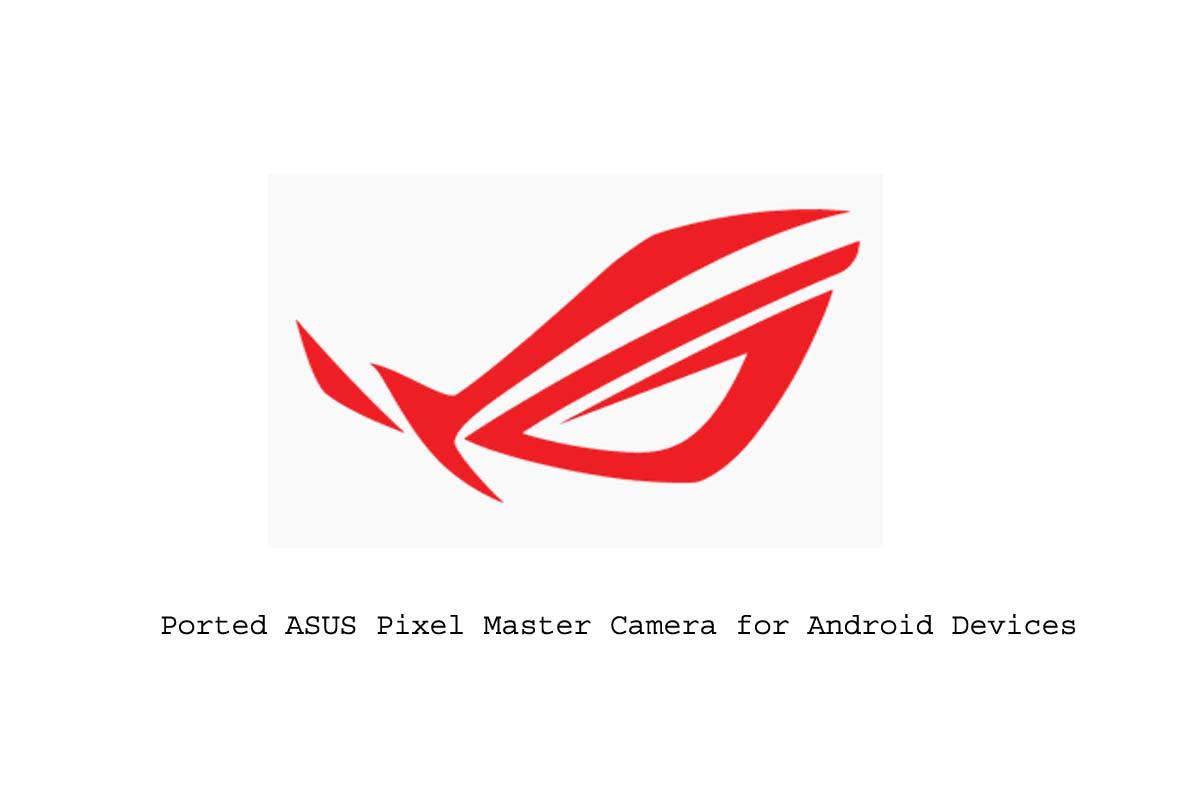 ASUS Pixel Master Camera