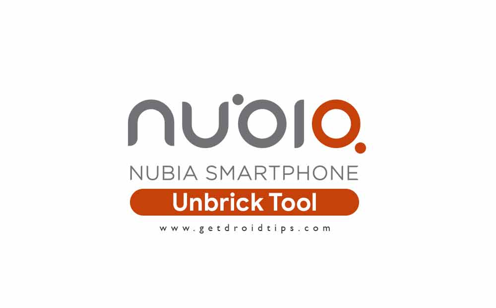 Download Nubia Emergency Tool to Unbrick or Update any Nubia Devices