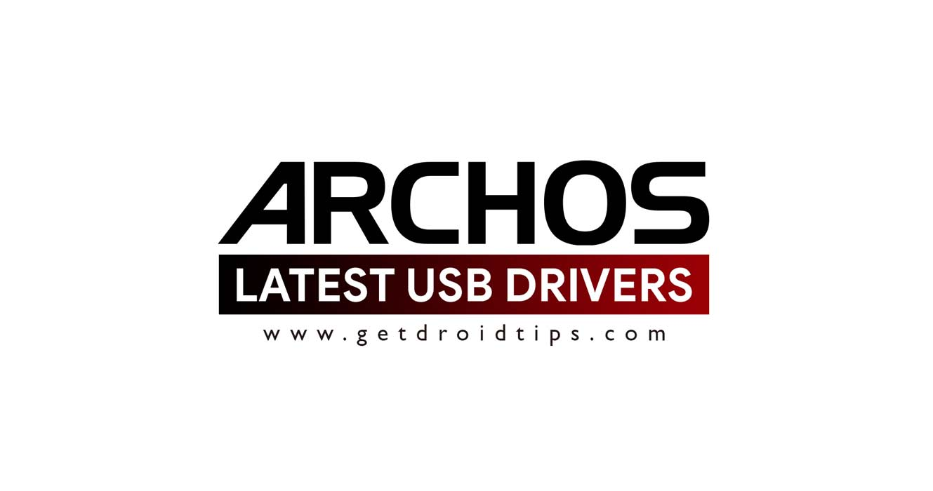 Download latest Archos USB drivers and installation guide