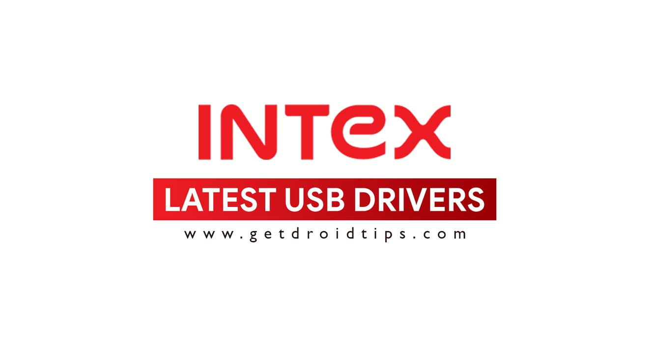 Download latest Intex USB drivers and installation guide