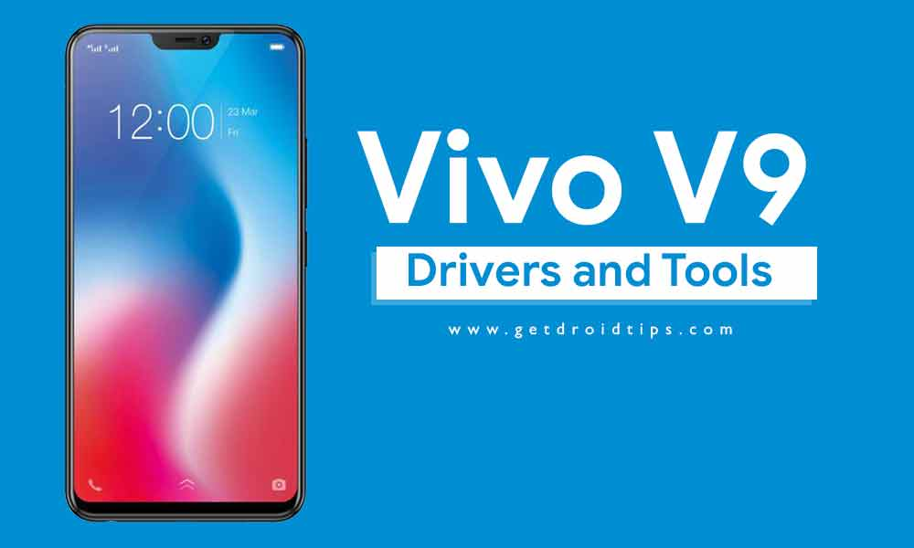 Download Latest Vivo V9 USB Drivers