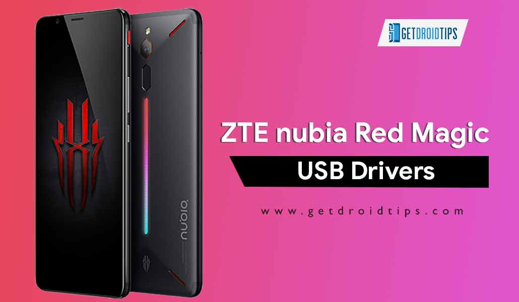 Download Latest ZTE nubia Red Magic USB Drivers