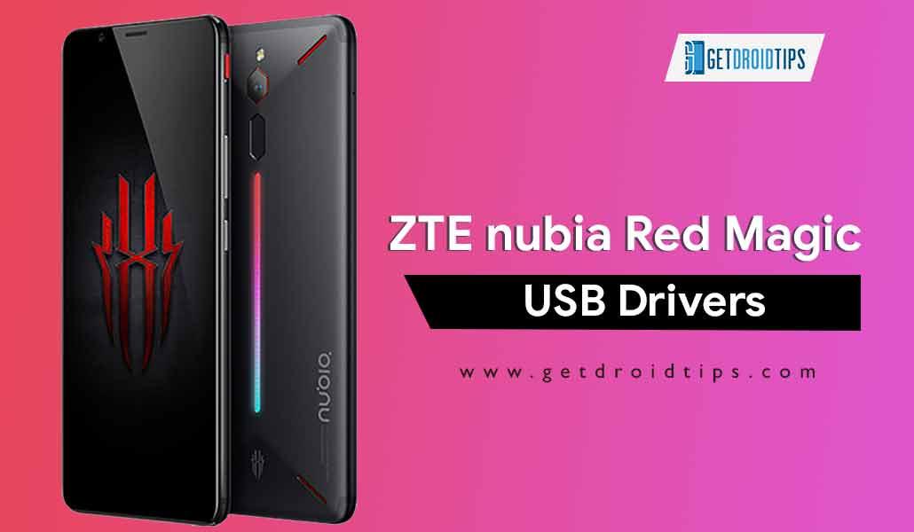 Descargue los últimos controladores USB ZTE nubia Red Magic |  Herramienta ADB Fastboot