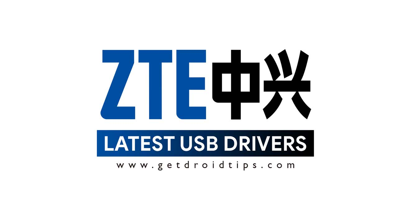 Download latest ZTE USB drivers and installation guide
