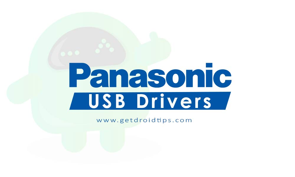 Download latest Panasonic USB drivers and installation guide