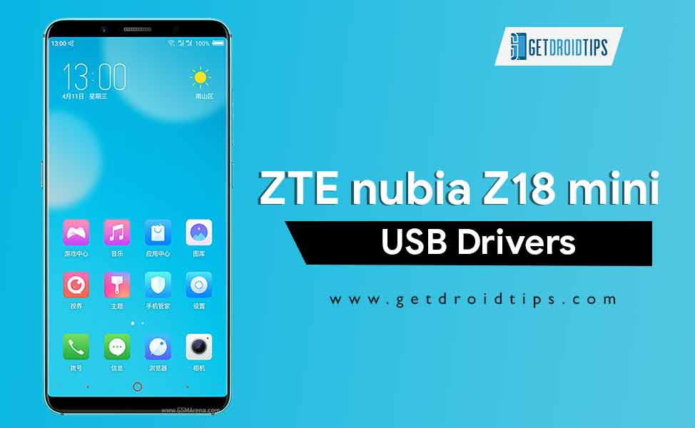 Download Latest ZTE nubia Z18 mini USB Drivers