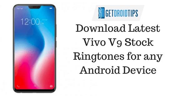 Descargue los últimos tonos de llamada, notificaciones y tonos de alarma de Vivo V9
